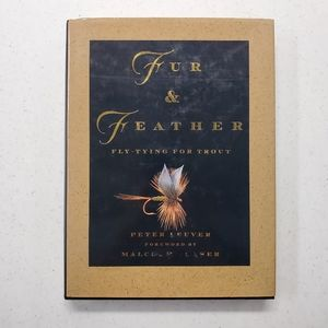 FUR & FEATHER: FLY-TYING FOR TROUT By Peter Leuver